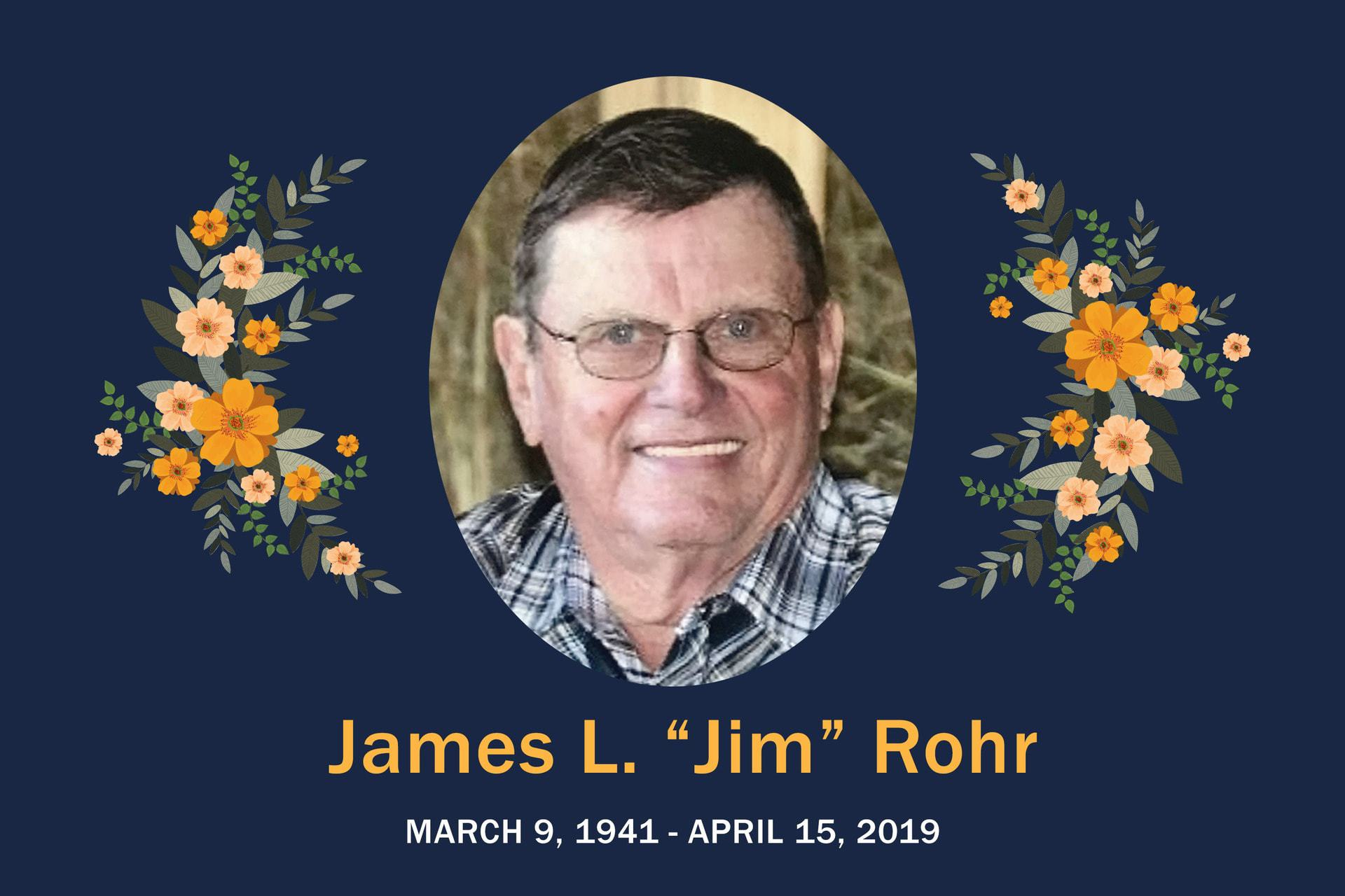"James L  ""Jim"" Rohr"