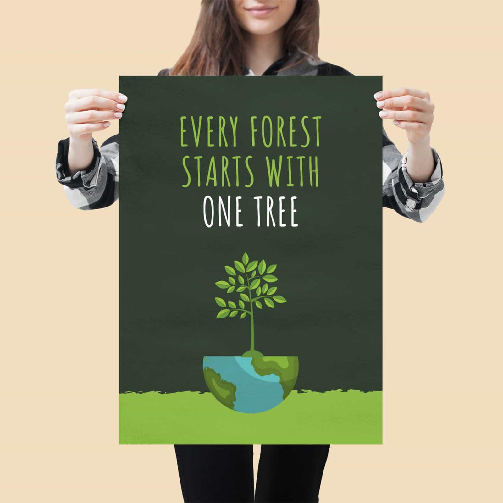Every Forest Starts With One Tree